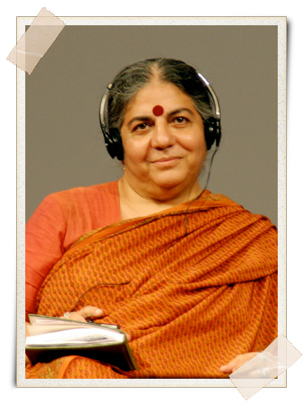Vandana Shiva: Traditional Knowledge, Biodiversity, and Sustainable Living