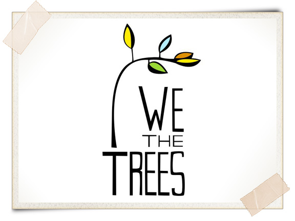 We The Trees